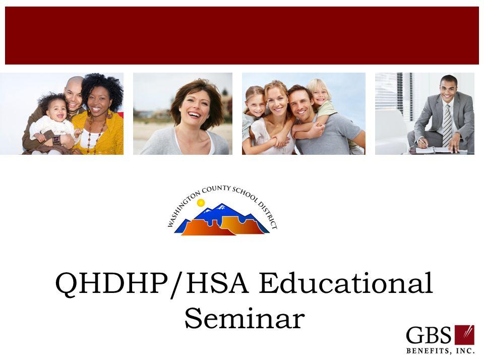 QHDHP/HSA Educational Seminar