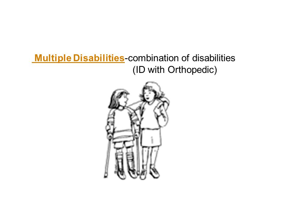 Multiple Disabilities-combination of disabilities (ID with Orthopedic)