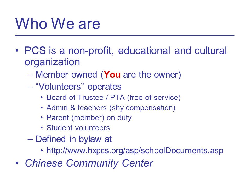 Our Missions Our Mission –Teach and promote Chinese language and culture –(Engage members to learn American culture) –(Facilitate cultural exchange among communities, and to serve as a Chinese cultural center)