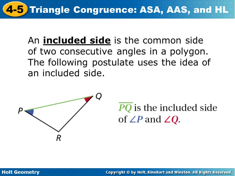 Holt Geometry 4-5 Triangle Congruence: ASA, AAS, and HL Lesson Quiz: Part II 4.