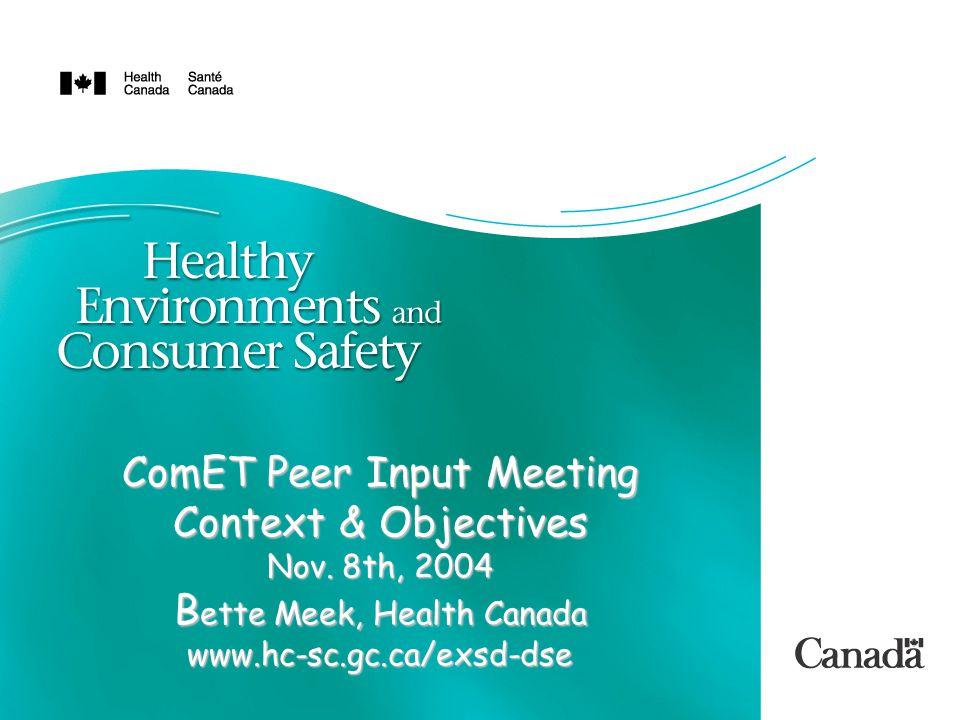 ComET Peer Input Meeting Context & Objectives Nov.