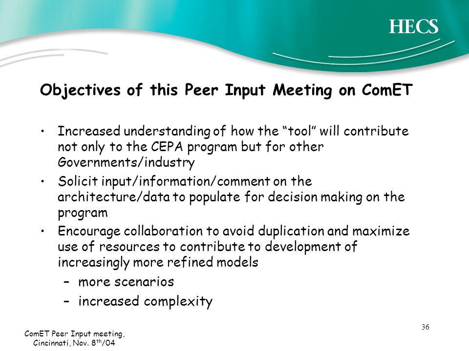 36 ComET Peer Input meeting, Cincinnati, Nov.