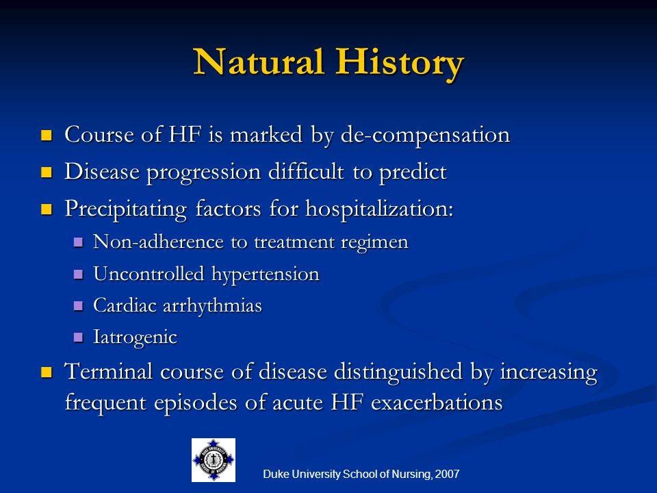 Duke University School of Nursing, 2007 Because HF is a syndrome, assessment is complex.
