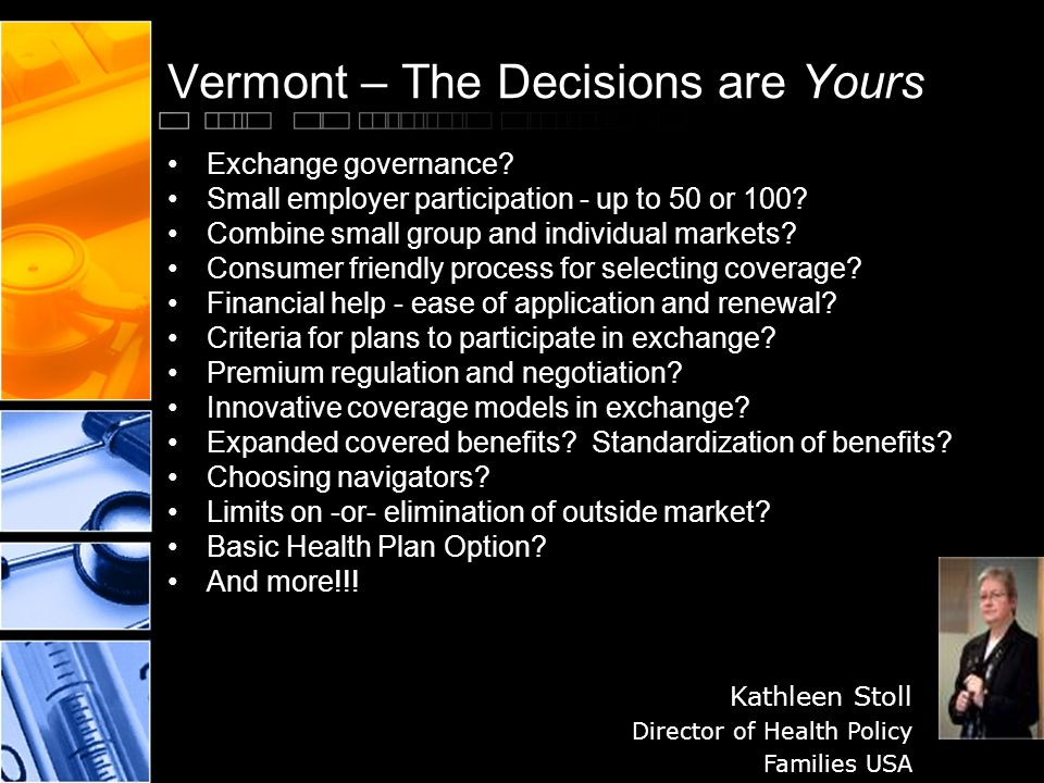 Vermont – The Decisions are Yours Exchange governance.