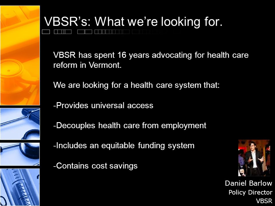 VBSR's: What we're looking for.