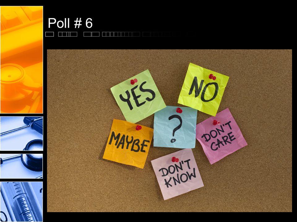 Poll # 6