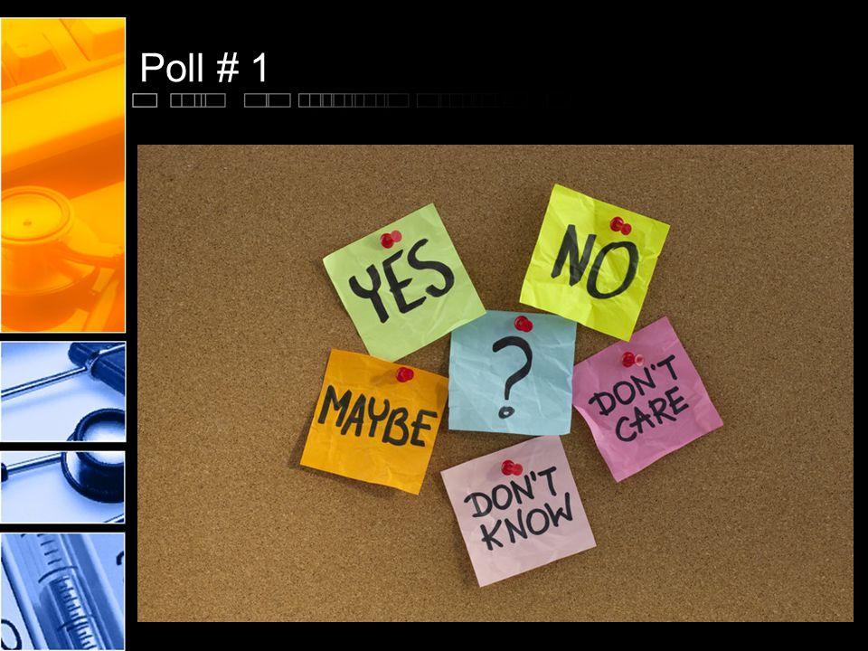 Poll # 1