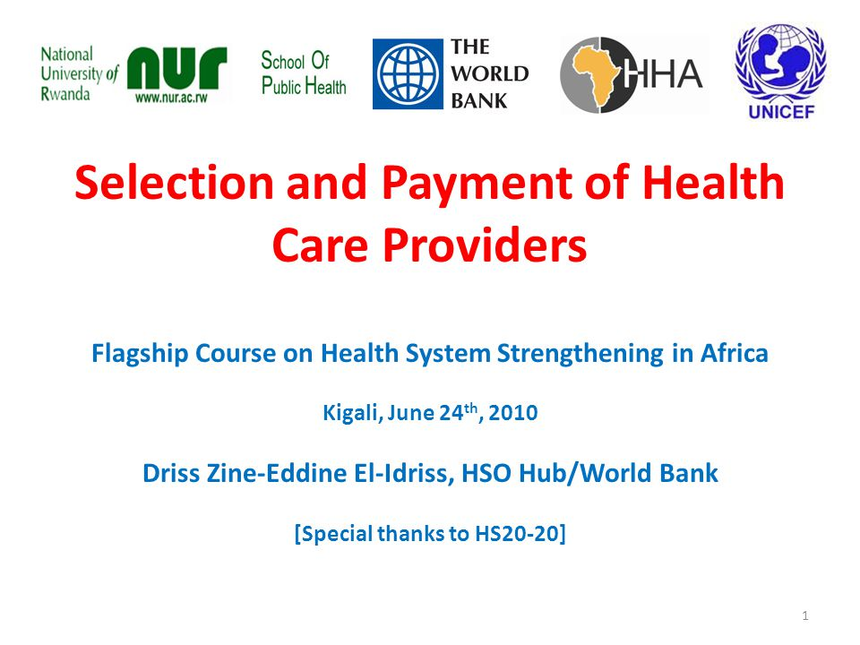 Payment modalities & Providers' behavior Modalities Providers behavior Prevent health problems Deliver services Respond to legitimate expectations (pop.) Contain cost Line Item Budget+/---+/-+++ Global Budget++--+/-+++ Capitation (with competition) +++--+++++ Diagnostic related payment +/-++ Fee-For-Service+/-+++ --- Effect: +++ very positive; ++ some positive; +/- little or variable; -- some negative; --- very negative Source: WHO 22