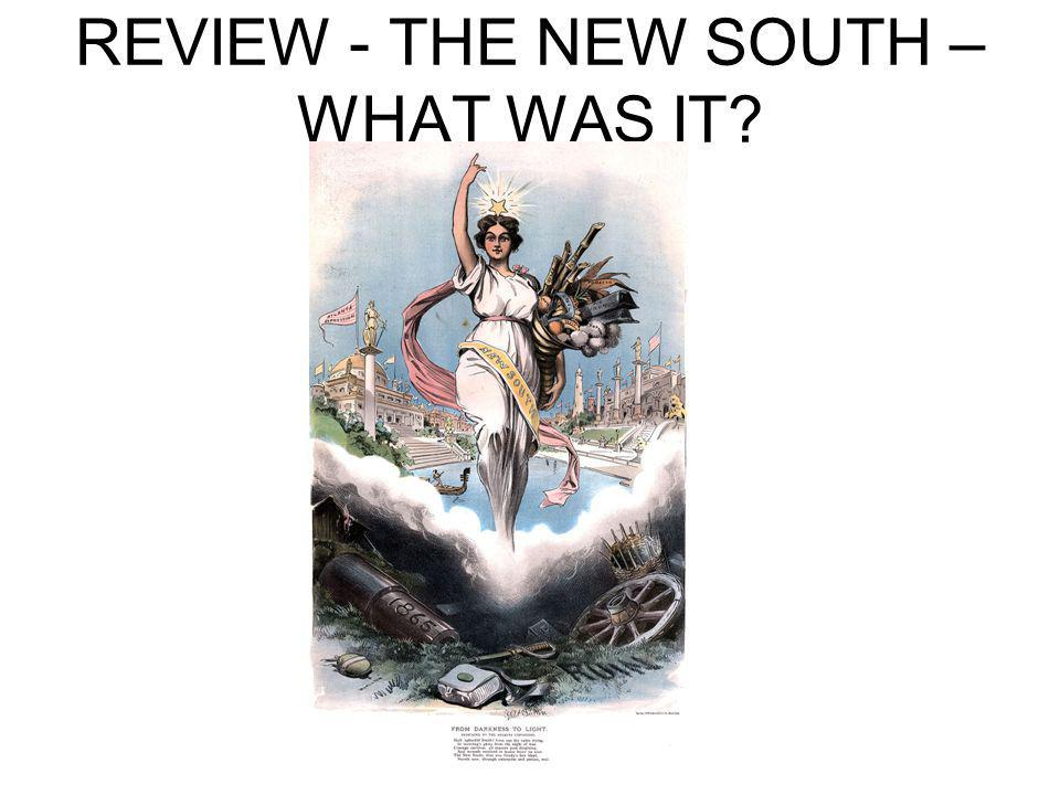REVIEW - THE NEW SOUTH – WHAT WAS IT?