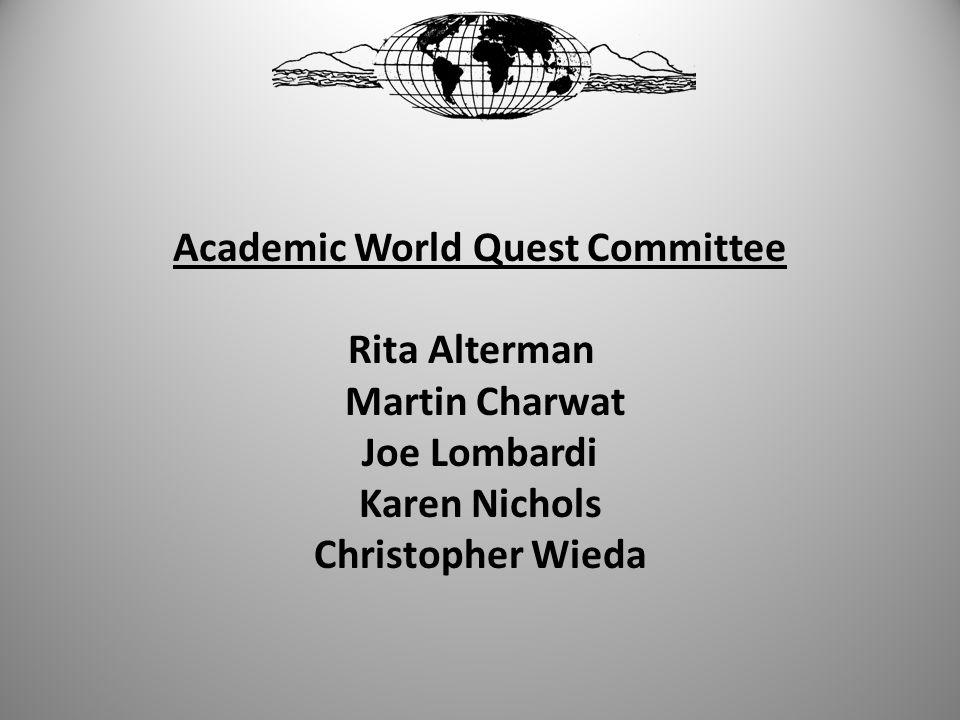 Academic World Quest Committee Rita Alterman Martin Charwat Joe Lombardi Karen Nichols Christopher Wieda