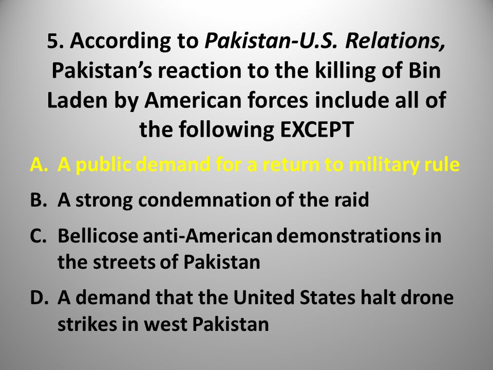 5. According to Pakistan-U.S.