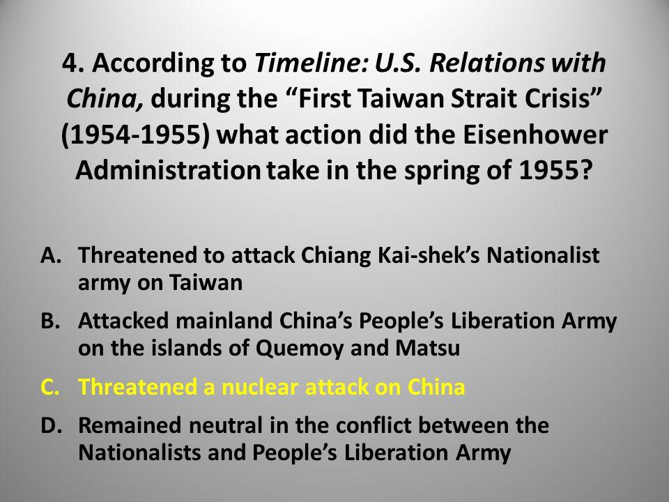 4. According to Timeline: U.S.