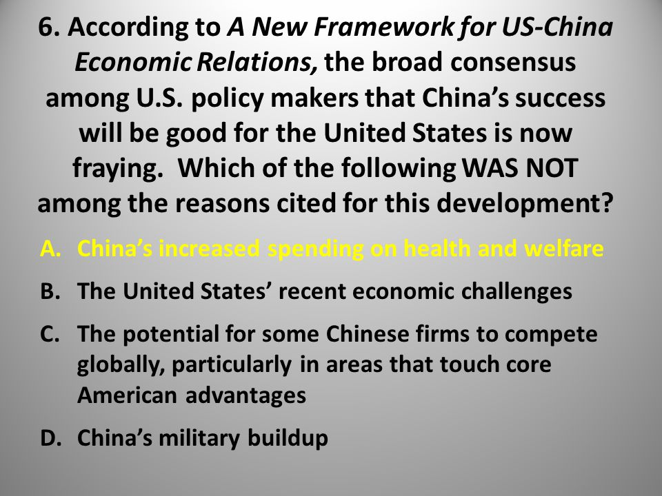 6. According to A New Framework for US-China Economic Relations, the broad consensus among U.S.
