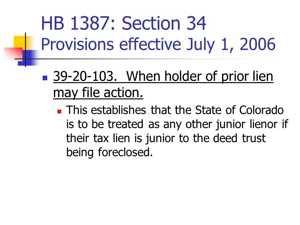 HB 1387: Section 34 Provisions effective July 1, 2006 39-20-103.