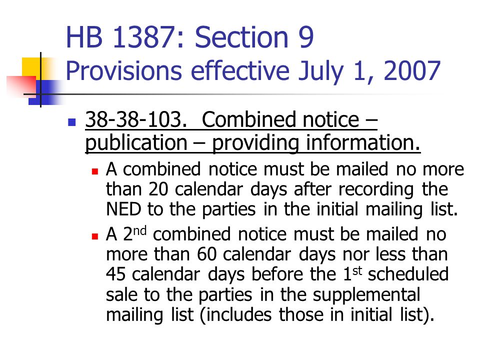 HB 1387: Section 9 Provisions effective July 1, 2007 38-38-103.