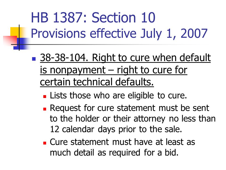 HB 1387: Section 10 Provisions effective July 1, 2007 38-38-104.