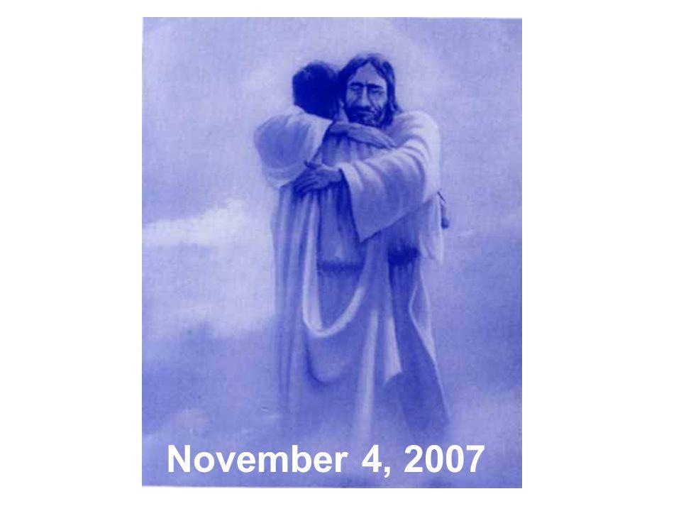 ALL SAINTS SUNDAY Family and Friends November 4, 2007