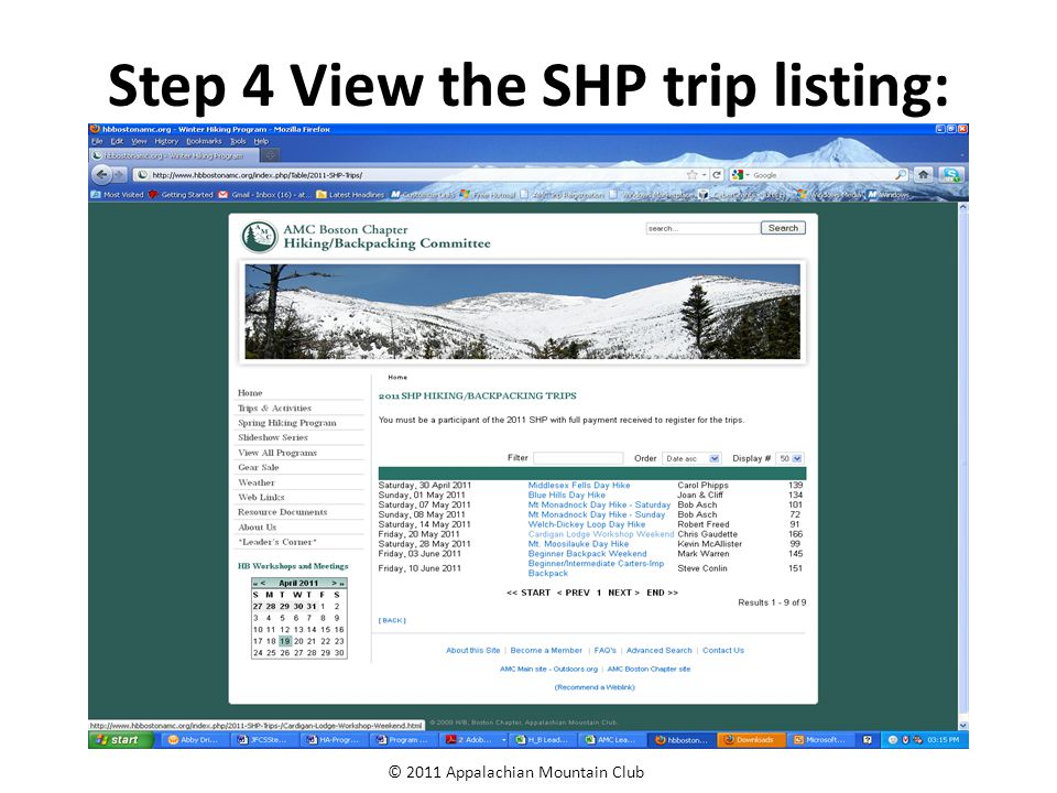© 2011 Appalachian Mountain Club Step 4 View the SHP trip listing: