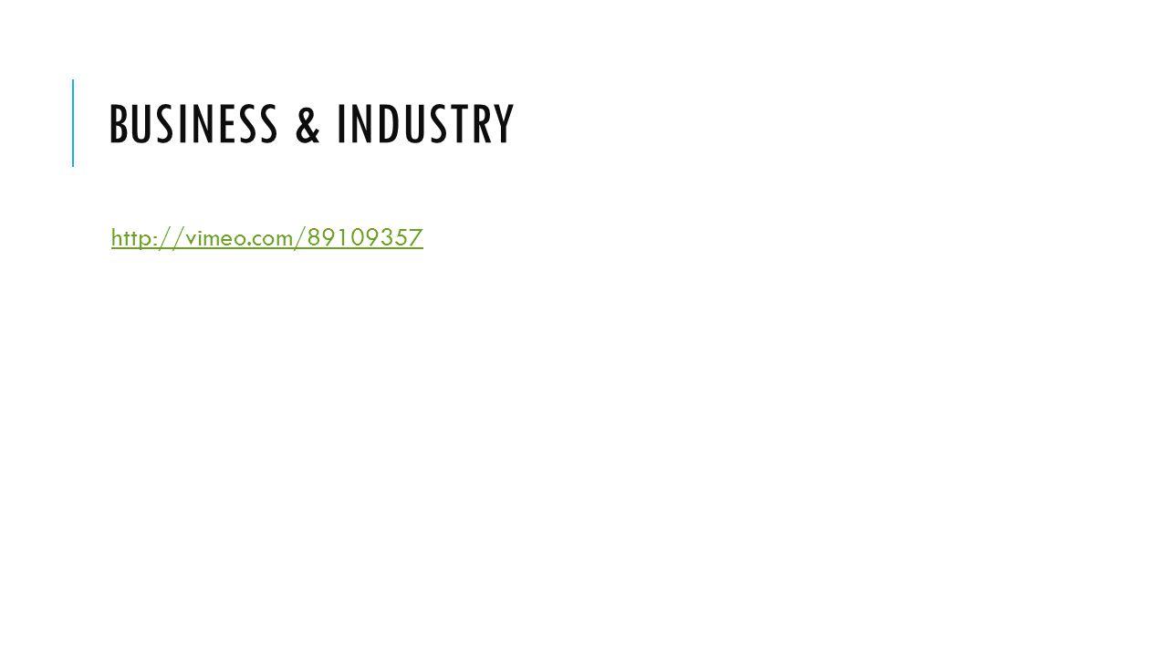 BUSINESS & INDUSTRY http://vimeo.com/89109357