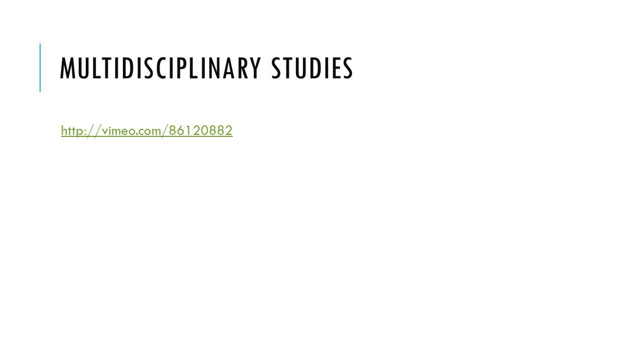 MULTIDISCIPLINARY STUDIES http://vimeo.com/86120882