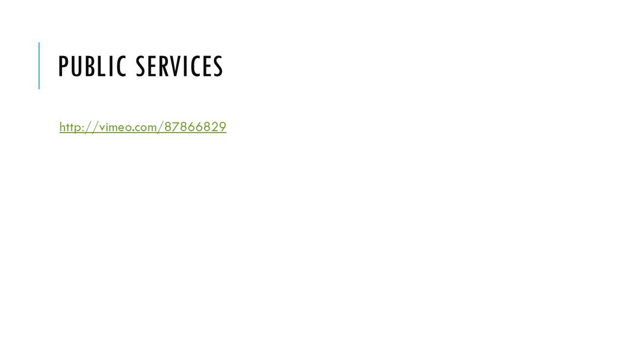 PUBLIC SERVICES http://vimeo.com/87866829