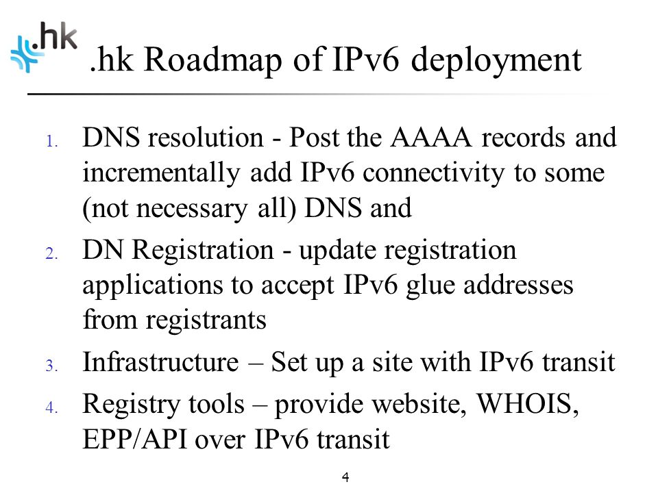 .hk Roadmap of IPv6 deployment 1.