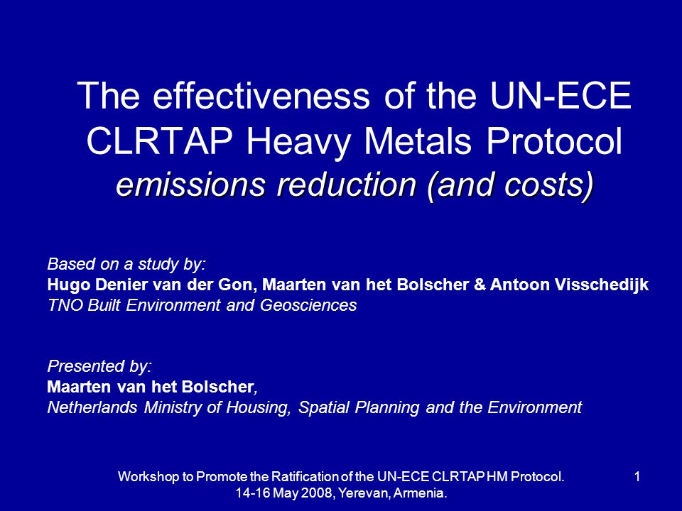 Workshop to Promote the Ratification of the UN-ECE CLRTAP HM Protocol.