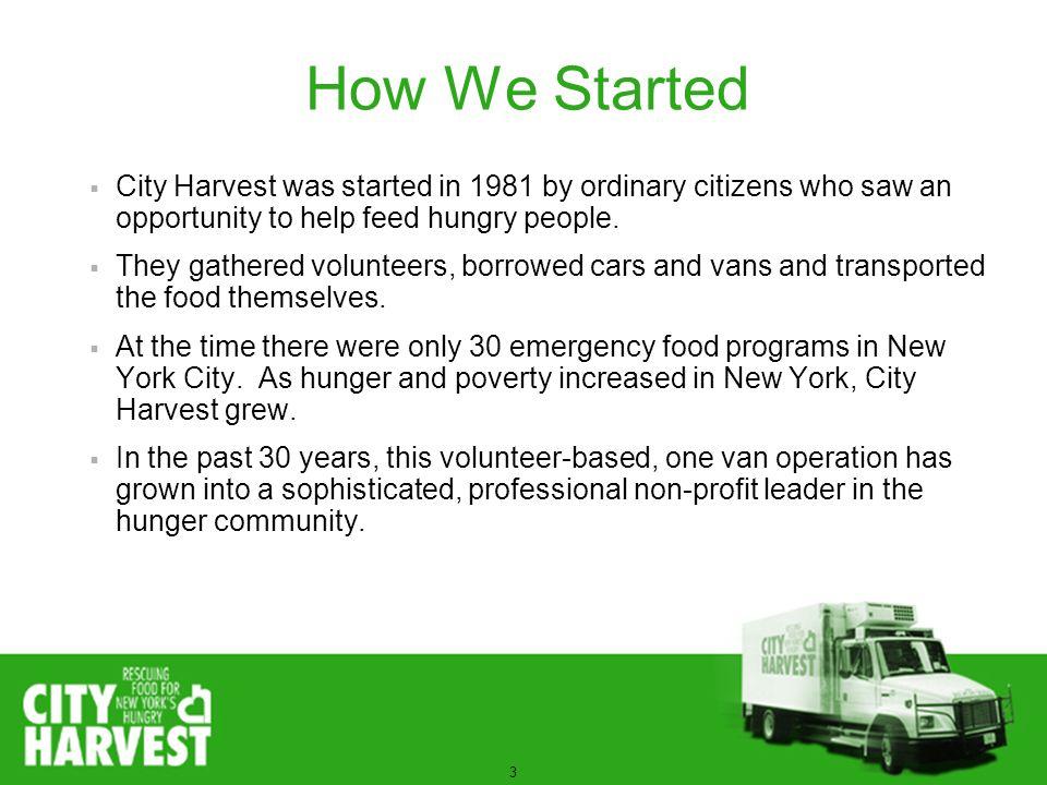 14 Healthy Neighborhoods Evolution 1981 City Harvest: NYC Food Rescue 2000 Nutrition Education 2004 Healthy Neighborhoods