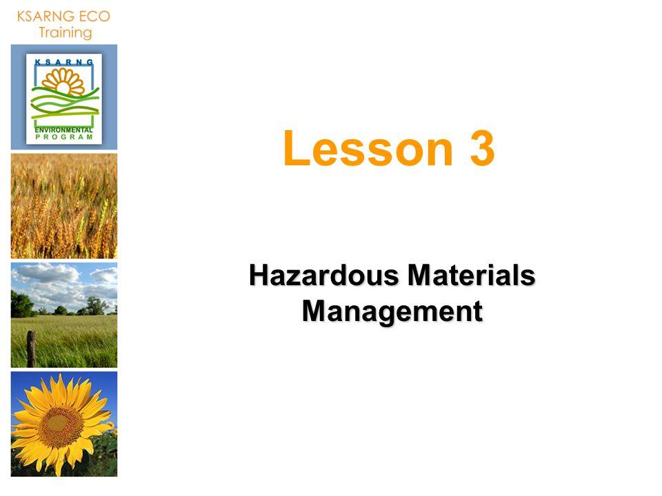Lesson 3 Hazardous Materials Management