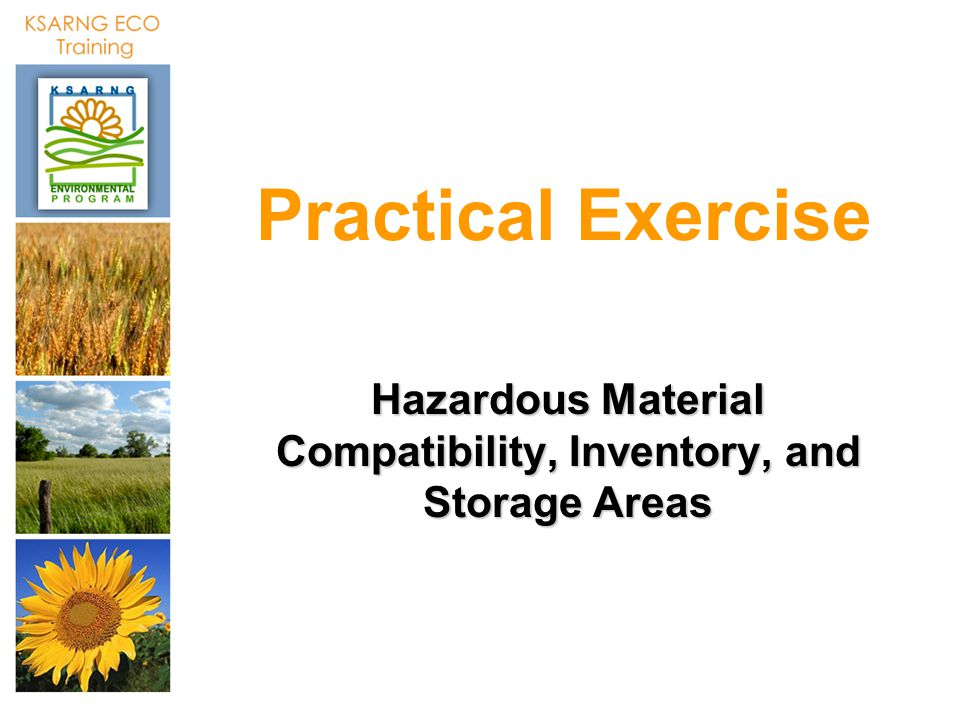 Practical Exercise Hazardous Material Compatibility, Inventory, and Storage Areas