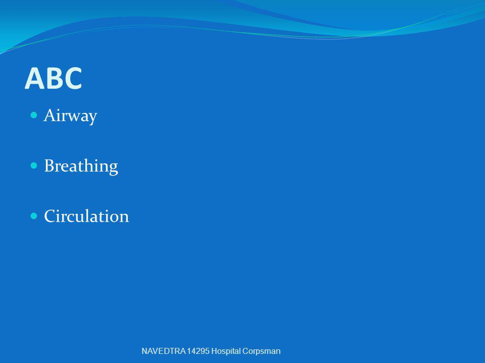 ABC Airway Breathing Circulation NAVEDTRA 14295 Hospital Corpsman