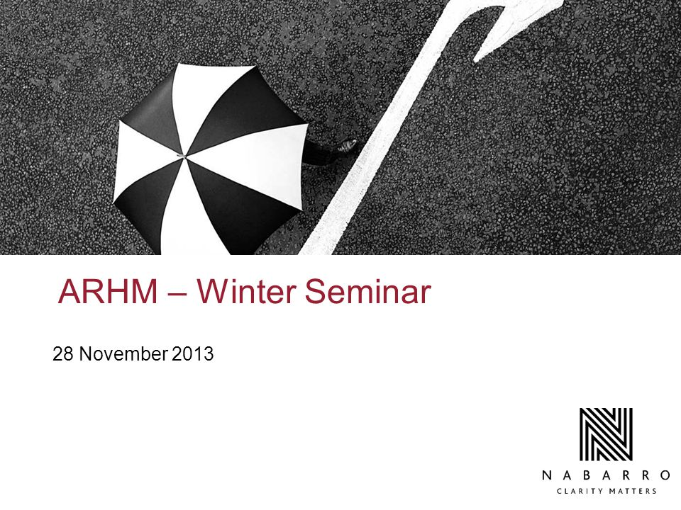 ARHM – Winter Seminar 28 November 2013
