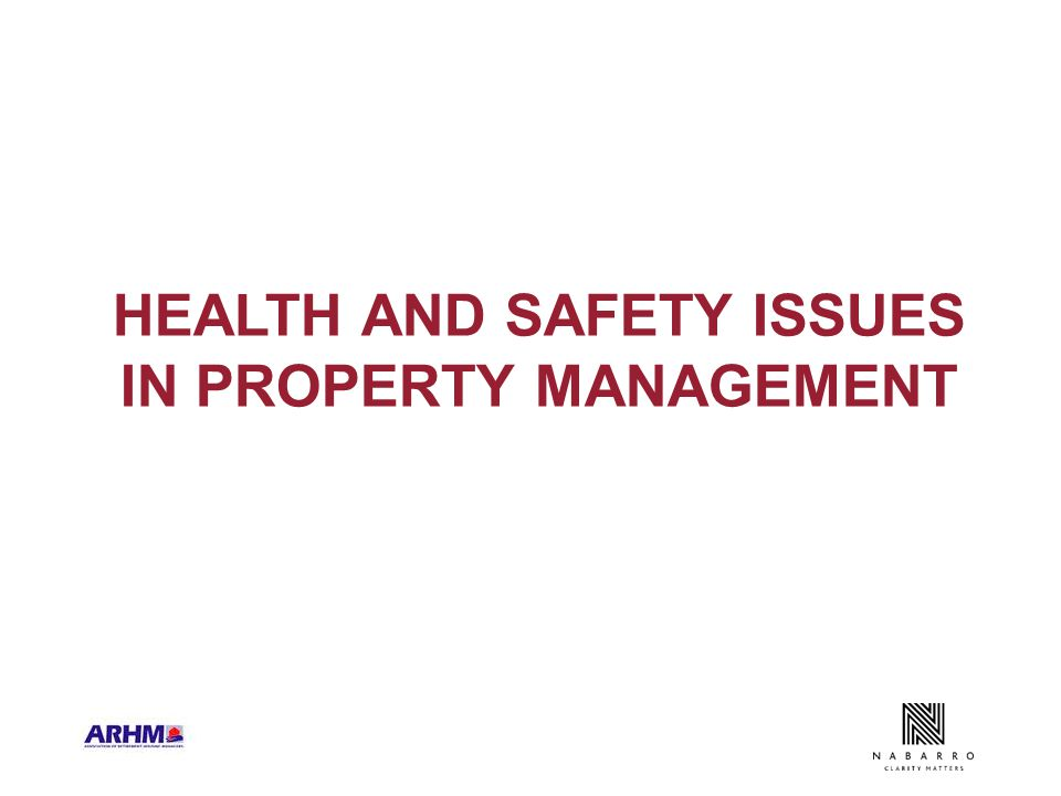 HEALTH AND SAFETY ISSUES IN PROPERTY MANAGEMENT