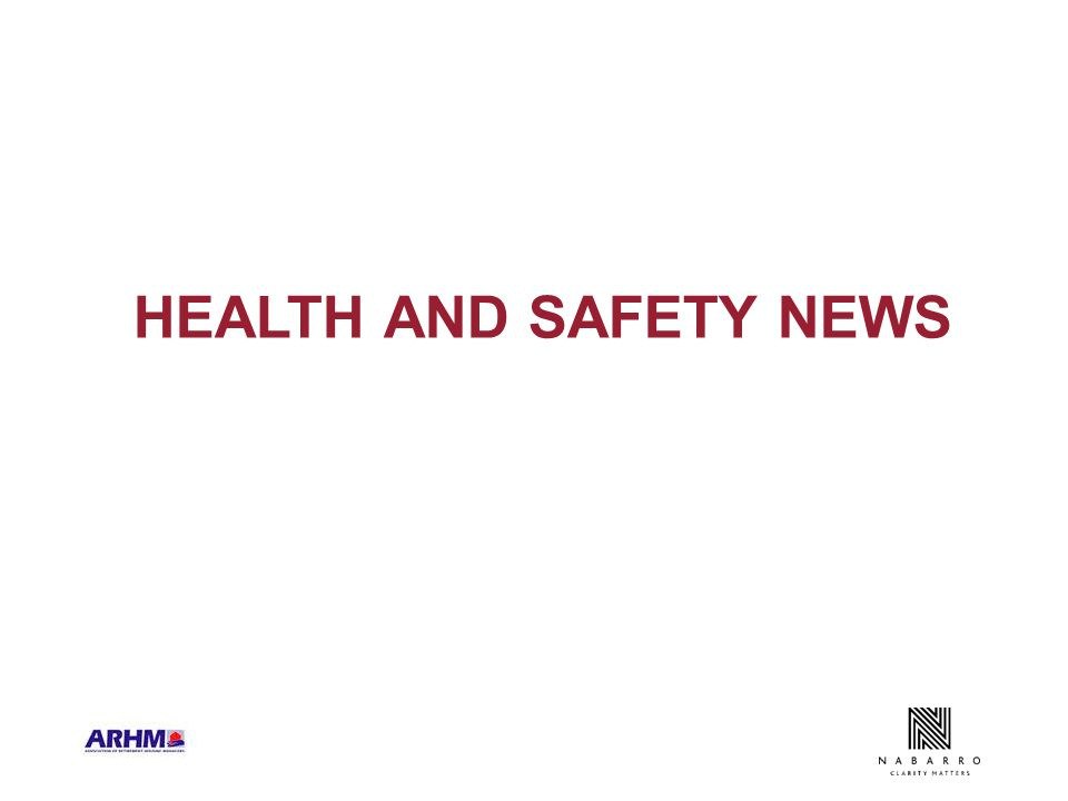 HEALTH AND SAFETY NEWS