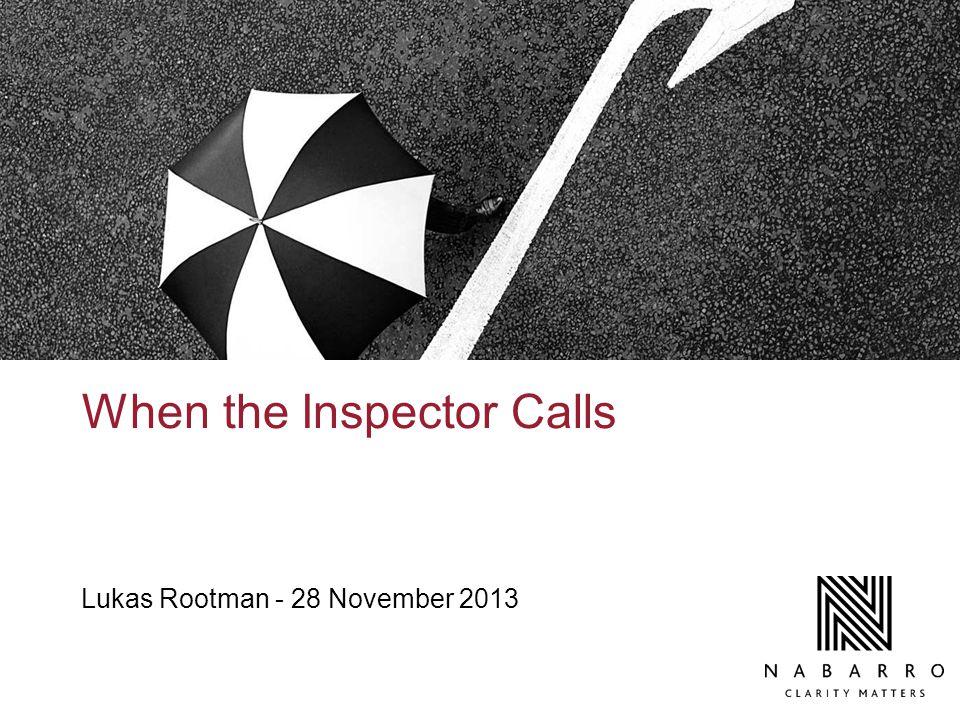 When the Inspector Calls Lukas Rootman - 28 November 2013