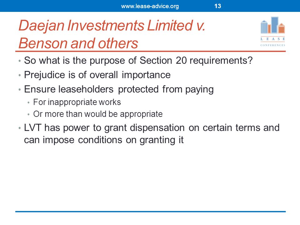 Daejan Investments Limited v.Benson and others So what is the purpose of Section 20 requirements.