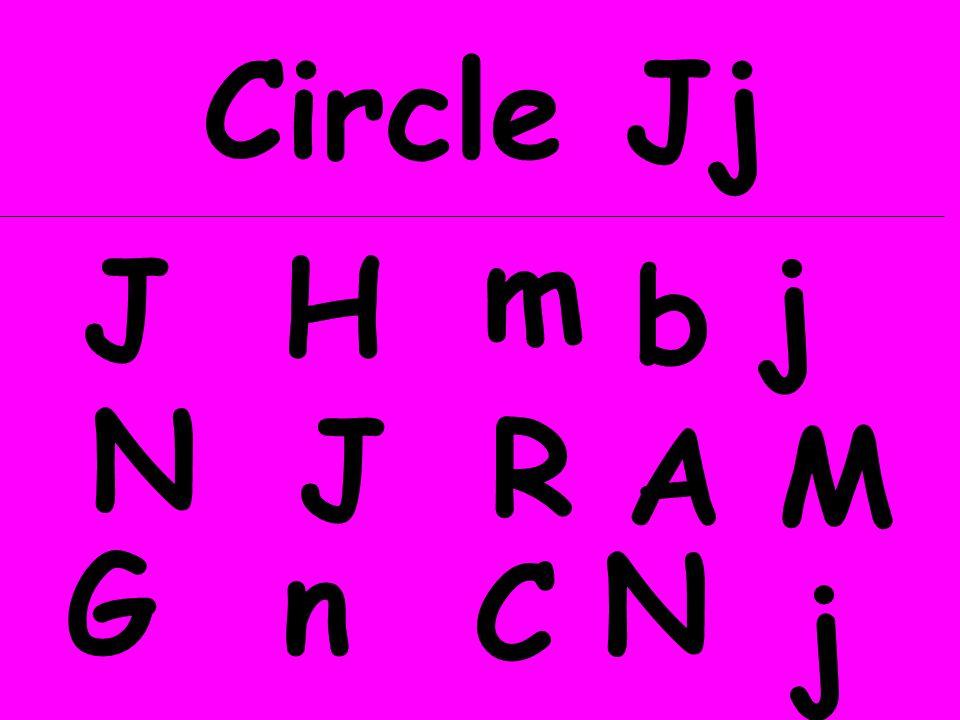 Circle Jj J GN b H n m C N JR A j M j