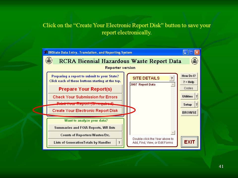 41 Click on the Create Your Electronic Report Disk button to save your report electronically.