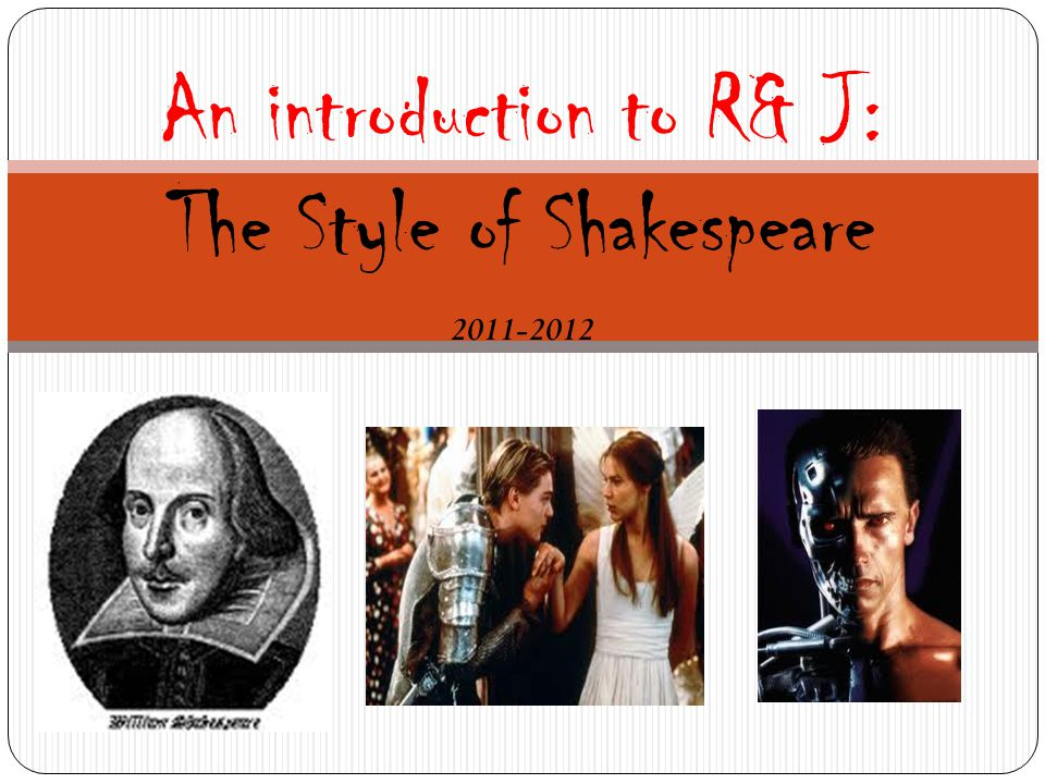 Well, to understand Shakespeare (or, any play), you must understand a couple of key terms/concept