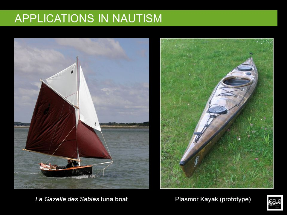 Plasmor Kayak (prototype)La Gazelle des Sables tuna boat APPLICATIONS IN NAUTISM