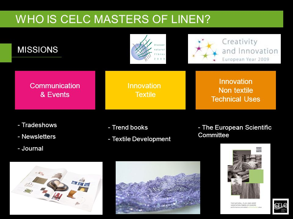 MISSIONS WHO IS CELC MASTERS OF LINEN.