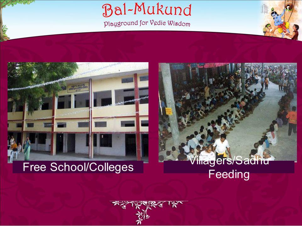 Free School/Colleges Villagers/Sadhu Feeding