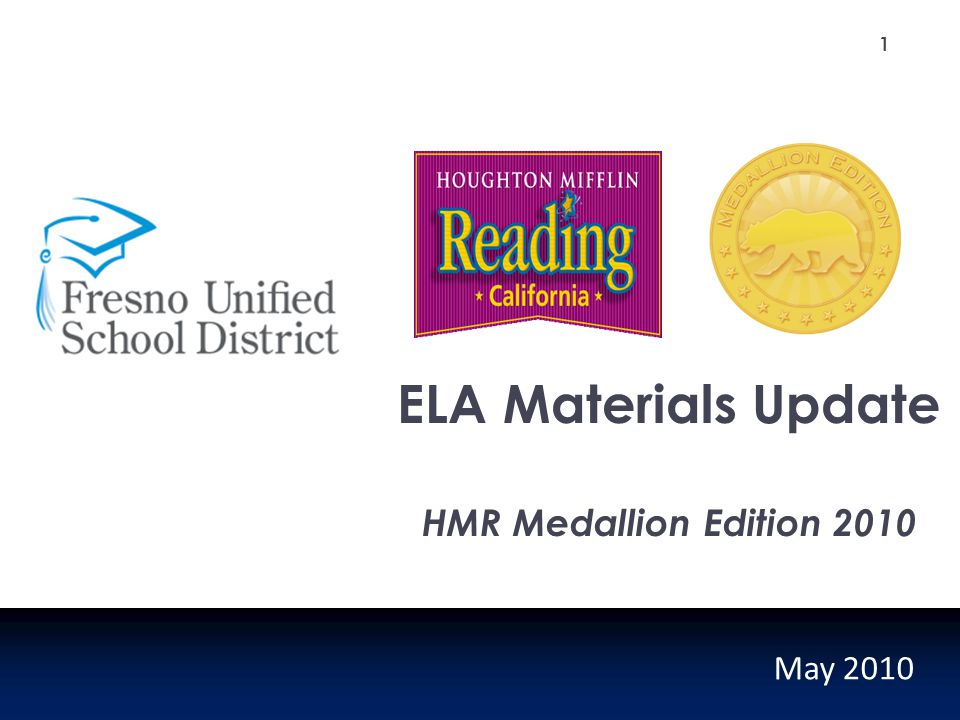 ELA Materials Update HMR Medallion Edition 2010 May 2010 1