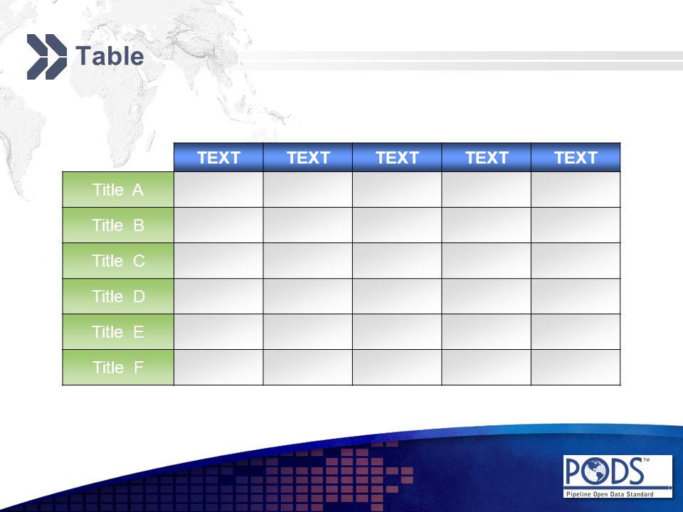 Table TEXT Title A Title B Title C Title D Title E Title F