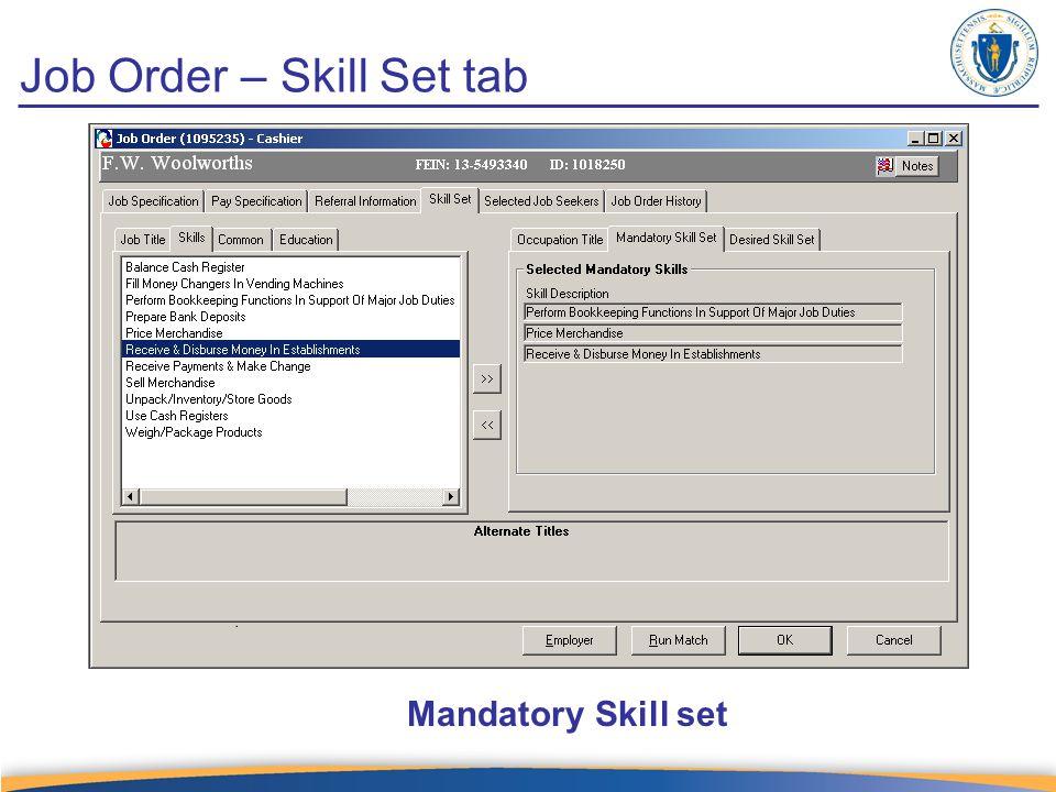 Job Order – Skill Set tab Mandatory Skill set