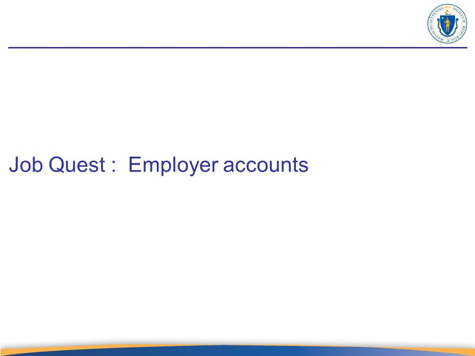Job Quest : Employer accounts