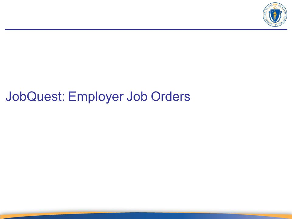 JobQuest: Employer Job Orders