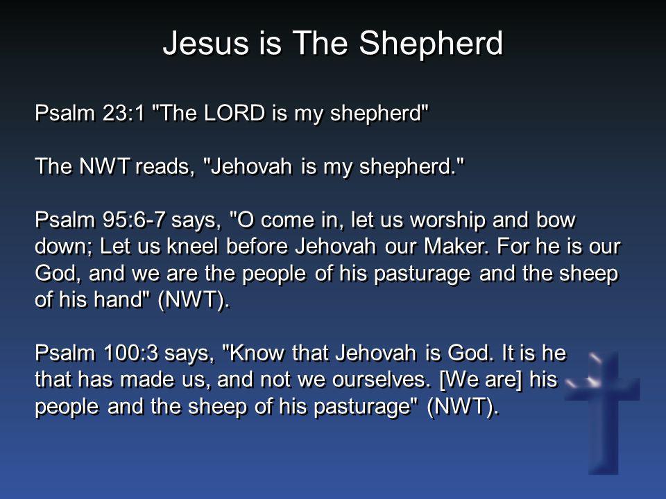 Jesus is The Shepherd Psalm 23:1