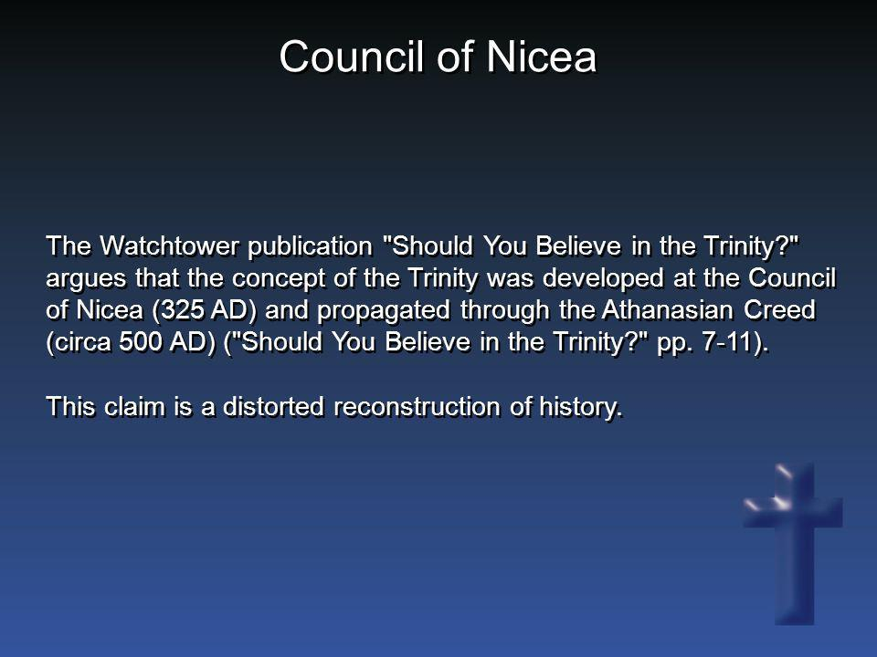 Council of Nicea The Watchtower publication