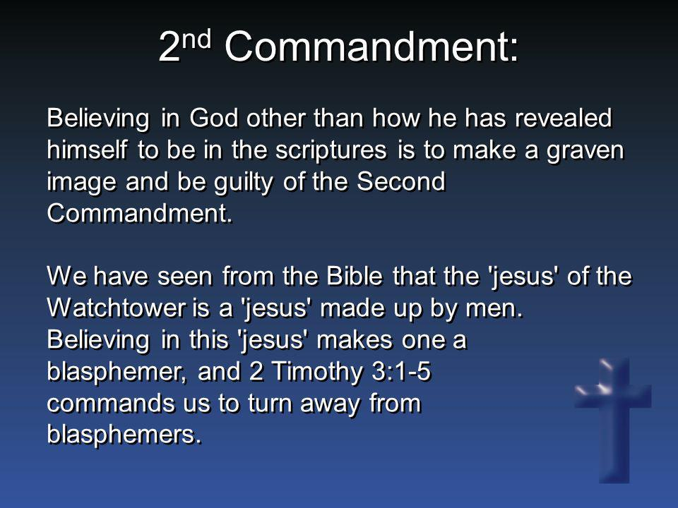 Believing in God other than how he has revealed himself to be in the scriptures is to make a graven image and be guilty of the Second Commandment. We
